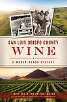 SLO County Wine-A World Class History.pn