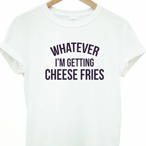 Cheese Fries Tee