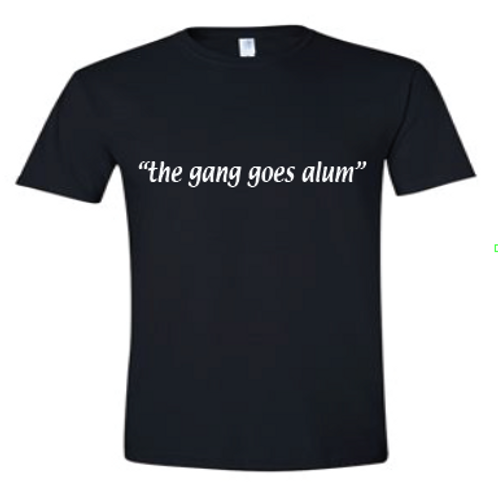 The Gang Goes Alum Tee