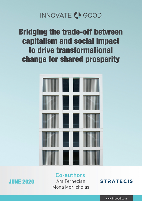 Bridging the trade-off between capitalism and social impact to drive transformational change for shared prosperity