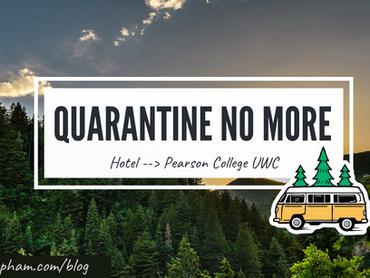 A Quick Update: Outta Quarantine! Well, almost.