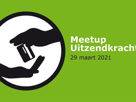 Meetup over uitzendkrachten op maandag 29 maart 2021