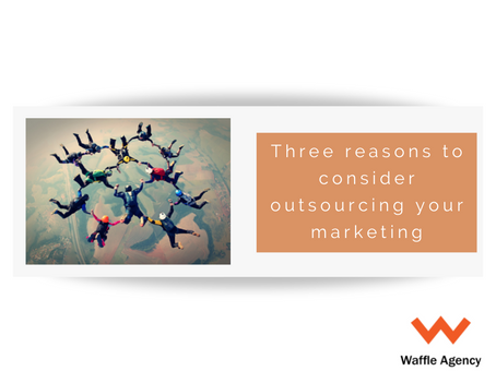 Three reasons outsourcing your marketing will help your business