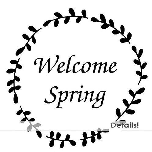 "Welcome Spring Stencil 12"" x 12"""