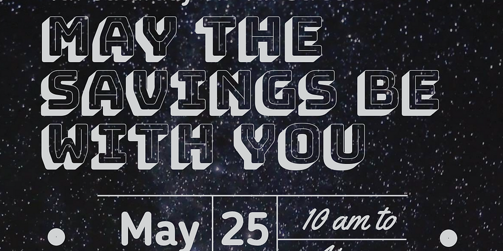 4th on 4th: May the Savings be With You