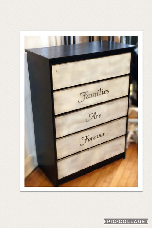 Families are Forever Dresser