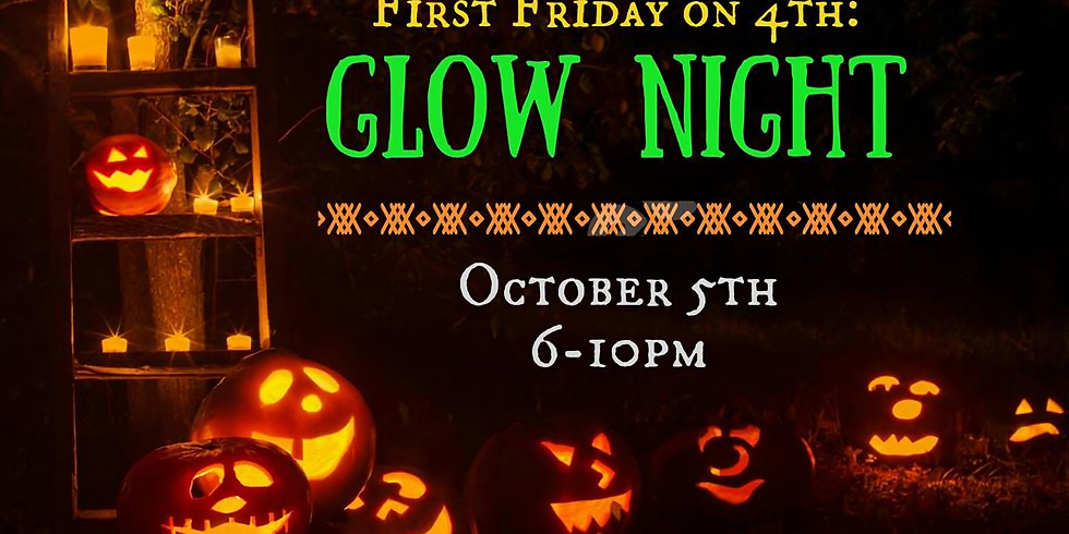 First Friday on 4th: Glow Night
