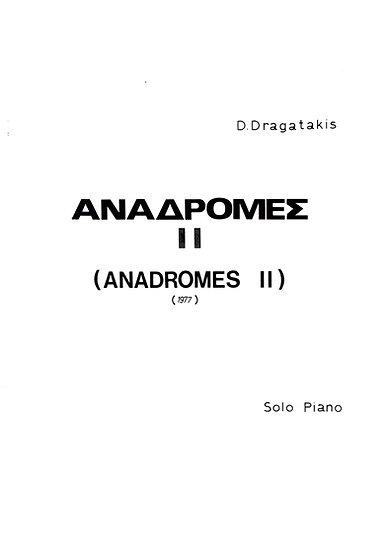 Anadromes II (Retrospections II) for Solo Piano (1977)