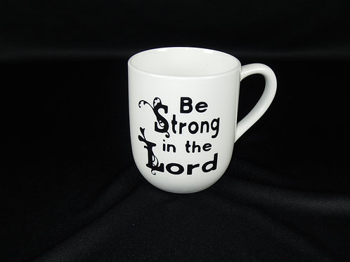 Be Strong in the Lord Cup