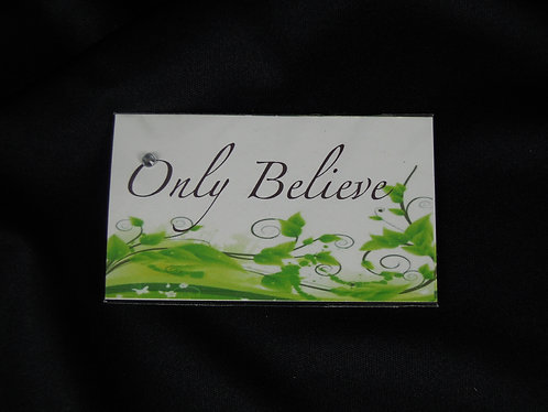 Only Believe Magnet