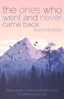 The Ones Who Went and Never Came Back -