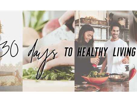 What is '30 Days to Healthy Living'?