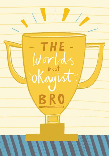 Okayist Bro Trophy