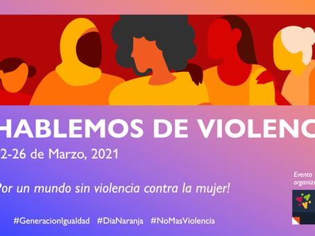 """""""Hablemos de Violencia"""""""