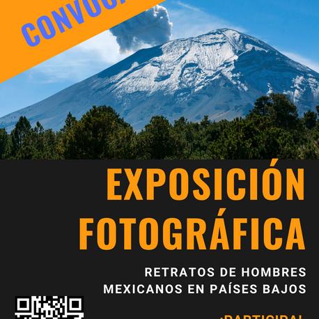 """Participa en la exposición fotográfica """"RETRATOS DE HOMBRES MEXICANOS EN PAÍSES BAJOS"""""""