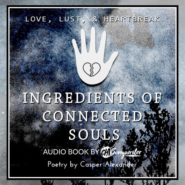 Ingreients of Connected Souls (Audio Poetry Book)