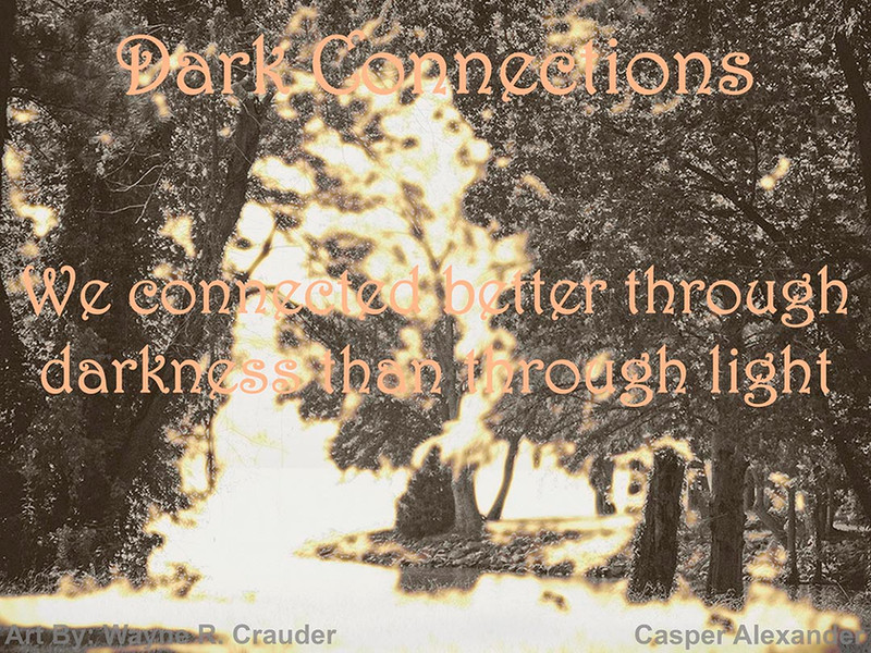 Dark Connections (Print)