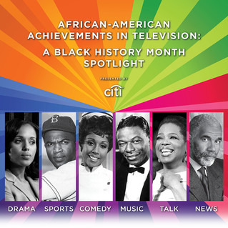 THE PALEY CENTER FOR MEDIA ANNOUNCES AFRICAN–AMERICAN ACHIEVEMENTS IN TELEVISION: A BLACK HISTORY MO