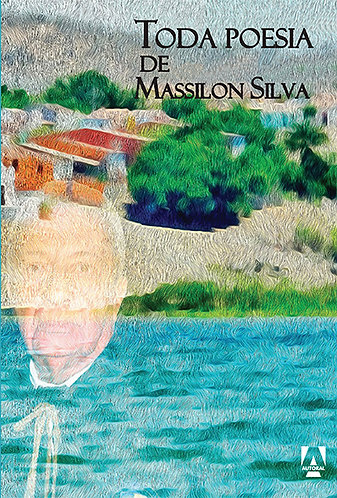 Toda poesia de Massilon Silva