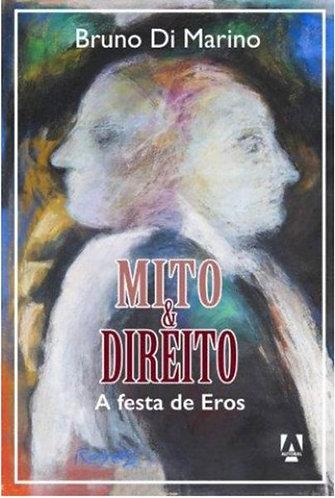 Mito & Direito - A festa de Eros