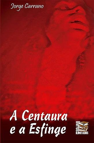 A centaura e a esfinge