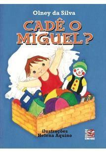 Cadê o Miguel