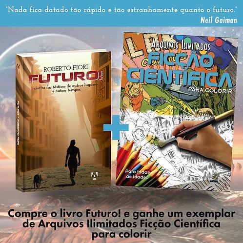 Futuro! - contos fantásticos de outros lugares e outros tempos