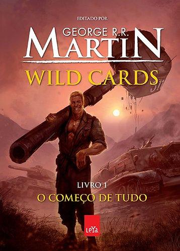 Wild Cards - O começo de tudo (livro 1)