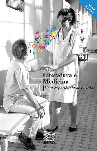 Literatura e Medicina: uma experiência de ensino - 2a ed.