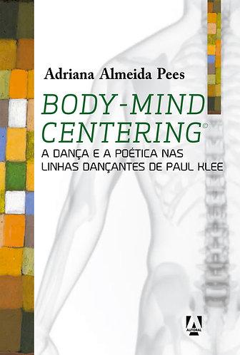 Body-mind centering: a dança e a poética nas linhas dançantes de Paul Klee