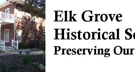 Greater Elk Grove Area History Week