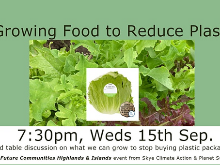 Growing Food to Reduce Plastic - 7:30pm-Weds 15th Sep