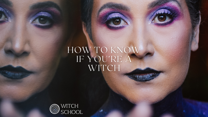 How To Know If You're a Witch