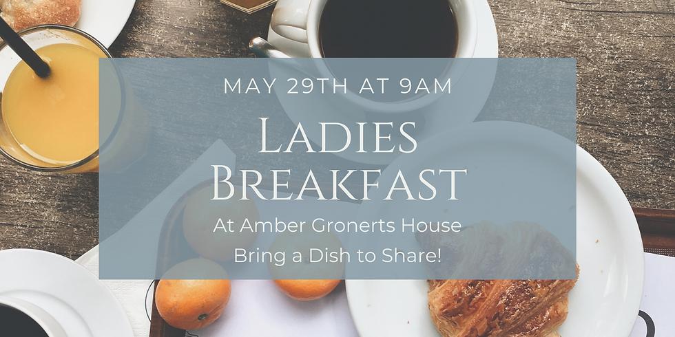 Ladies Breakfast- May 29th