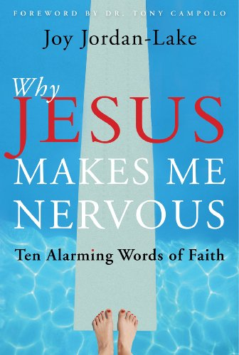 Jesus Makes Me Nervous