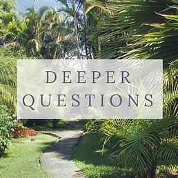 deeper-questions_orig (1).png