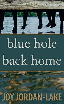 BLUE HOLE BACK HOME