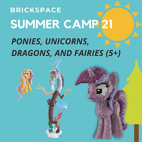 Ponies, Unicorns, Dragons and Fairies (5+)  AUG 2 - 6, 9-12pm