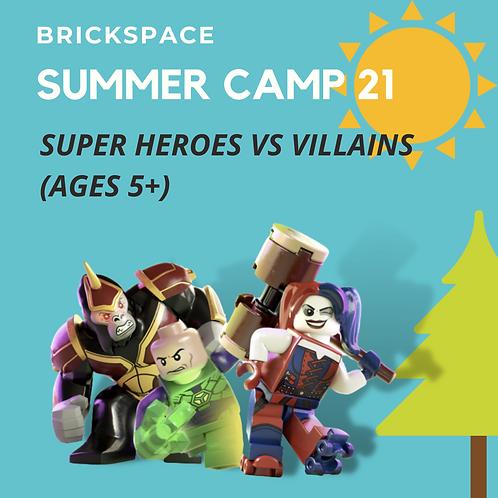 Super Heroes Vs Villains (Ages 5+) AUG 2 - 6,  12:30-3:30 pm
