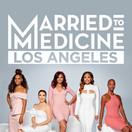Married To Medicine LA