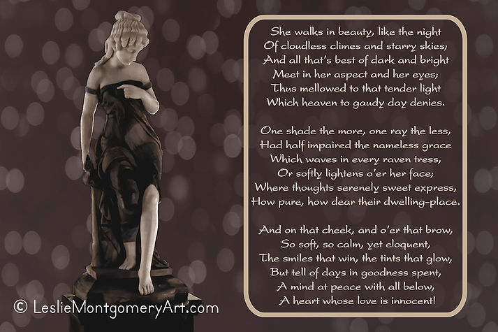 'She Walks In Beauty With Words' by Leslie Montgomery