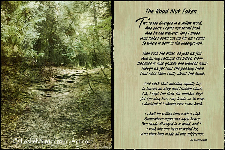 'The Road Not Taken' by Leslie Montgomery