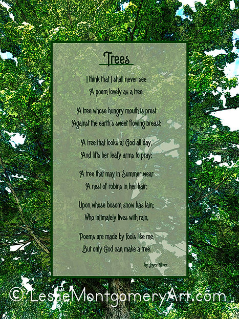 'Trees by Joyce Kilmer' by Leslie Montgomery