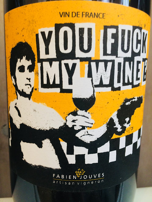 You Fuck myWine? Fabien Jouves