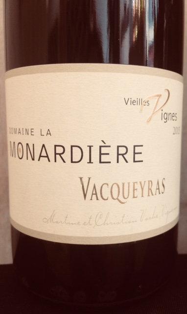Vaqueyras Vielles Vignes, La Monardière
