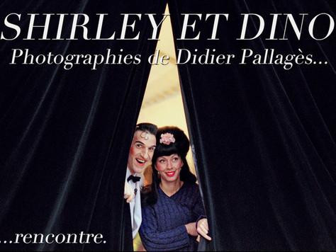 Une rencontre... Shirley & Dino