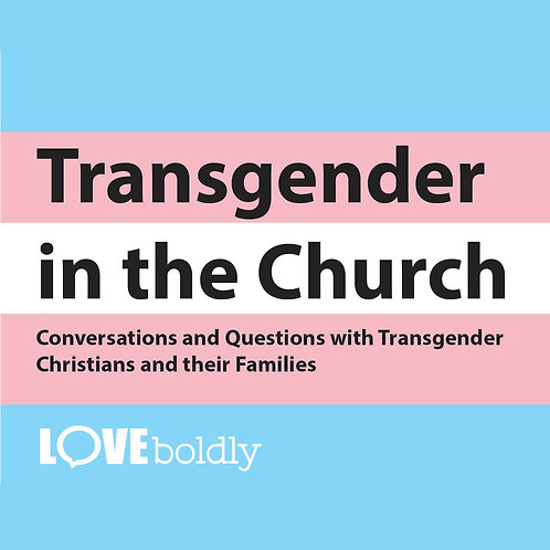 "Recorded Webinar ""Transgender Folks and the Church"""