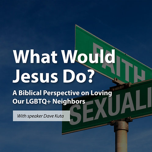 What Would Jesus Do? with Dave Kuta
