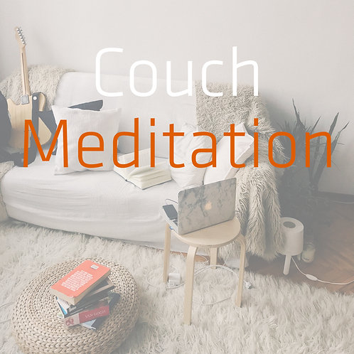 Couch Meditation