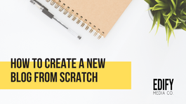 How to create a new blog from scratch